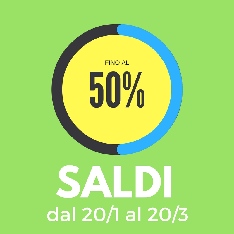 SALDI fino al 50% dal 20/1 al 20/3